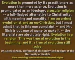 Evolution theory is a religion.